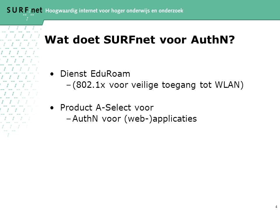 5 Kenmerken A-Select Web login systeem Eén interface naar applicaties Meerdere authN methoden (AuthSPs) Single sign-on Eigenschap van sterkte van authN /level Componenten: server, agent, filter, user db Portable & modulair (JAVA) Basale toegangscontrole (id, authN-institute-id) Basale cross-domain communicatie License: free for non-profit world-wide, binnenkort open source Batteries included (zie applicaties)