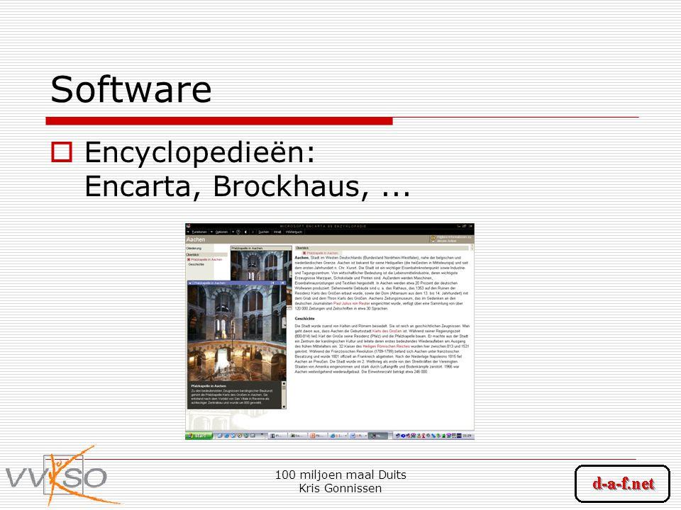 100 miljoen maal Duits Kris Gonnissen Software  Encyclopedieën: Encarta, Brockhaus,...