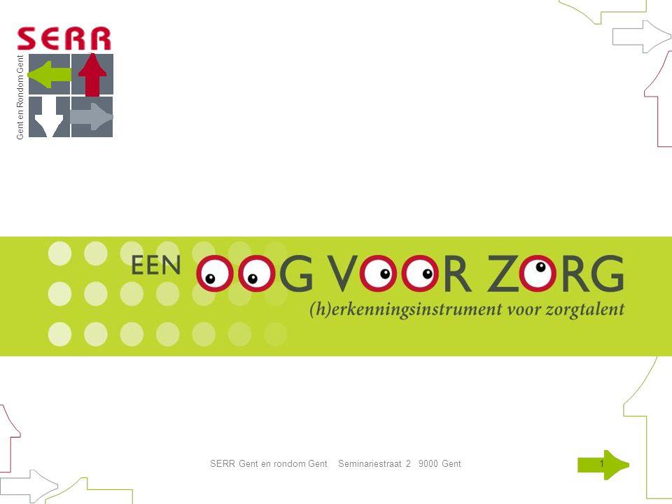 Gent en Rondom Gent SERR Gent en rondom Gent Seminariestraat 2 9000 Gent12 Vormgeving - druk Druk = losbladige 'werkmap'
