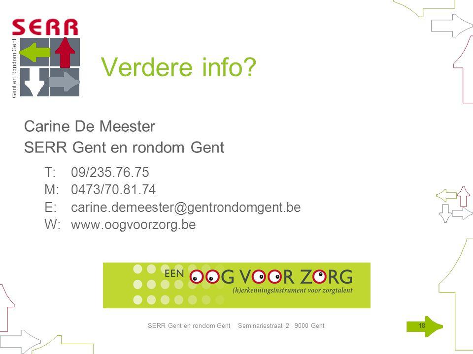 Gent en Rondom Gent SERR Gent en rondom Gent Seminariestraat 2 9000 Gent18 Verdere info.