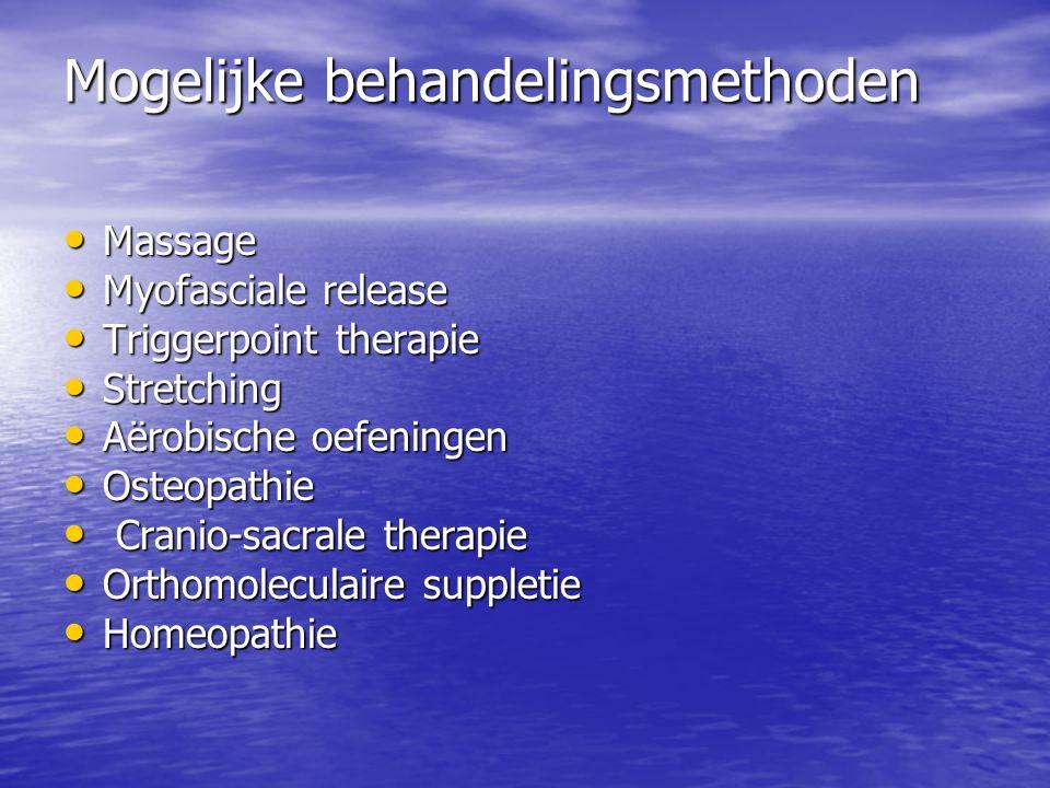 Mogelijke behandelingsmethoden Massage Massage Myofasciale release Myofasciale release Triggerpoint therapie Triggerpoint therapie Stretching Stretchi