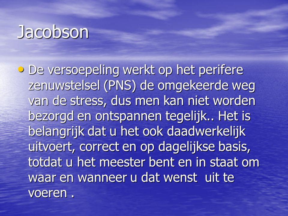 Jacobson De versoepeling werkt op het perifere zenuwstelsel (PNS) de omgekeerde weg van de stress, dus men kan niet worden bezorgd en ontspannen tegel