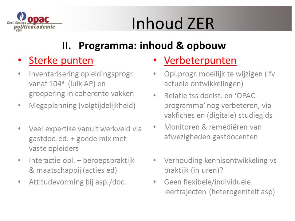 Sterke punten Inventarisering opleidingsprogr.