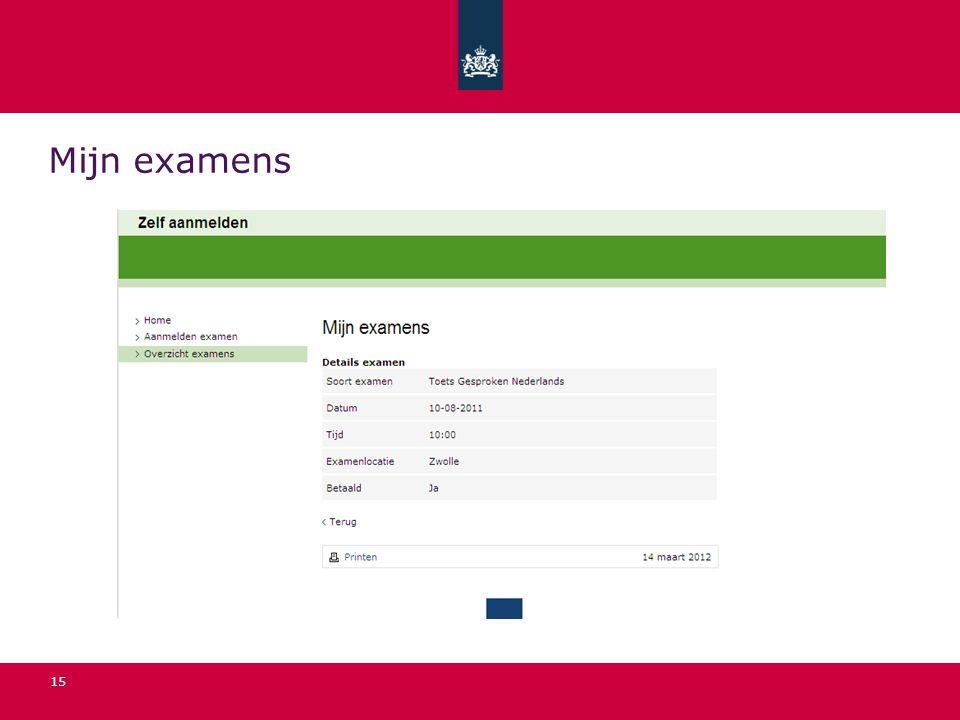 15 Mijn examens