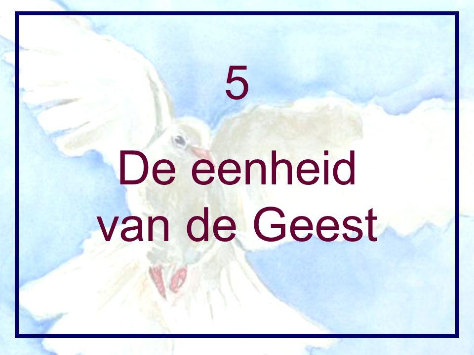 5 De eenheid van de Geest