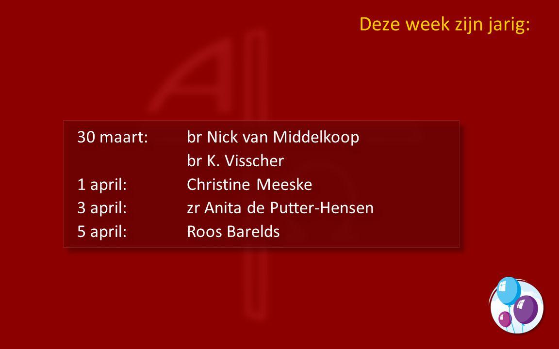 30 maart:br Nick van Middelkoop br K.