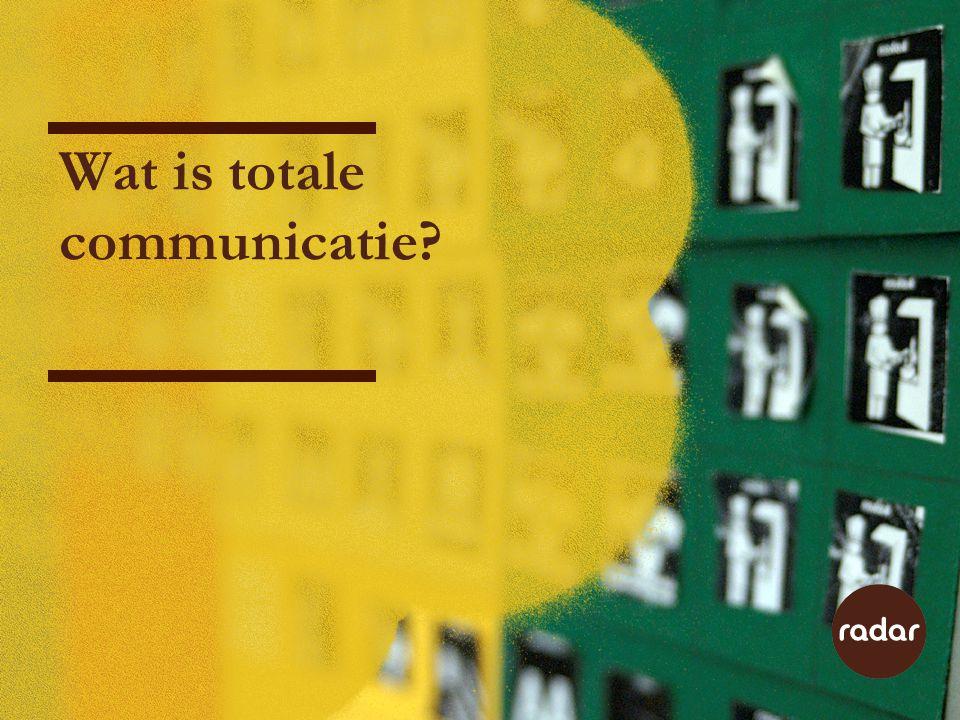 Wat is totale communicatie?