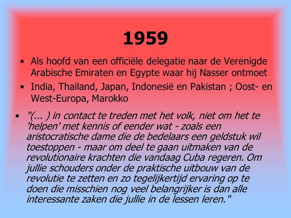 1959 Als hoofd van een officiële delegatie naar de Verenigde Arabische Emiraten en Egypte waar hij Nasser ontmoet India, Thailand, Japan, Indonesië en