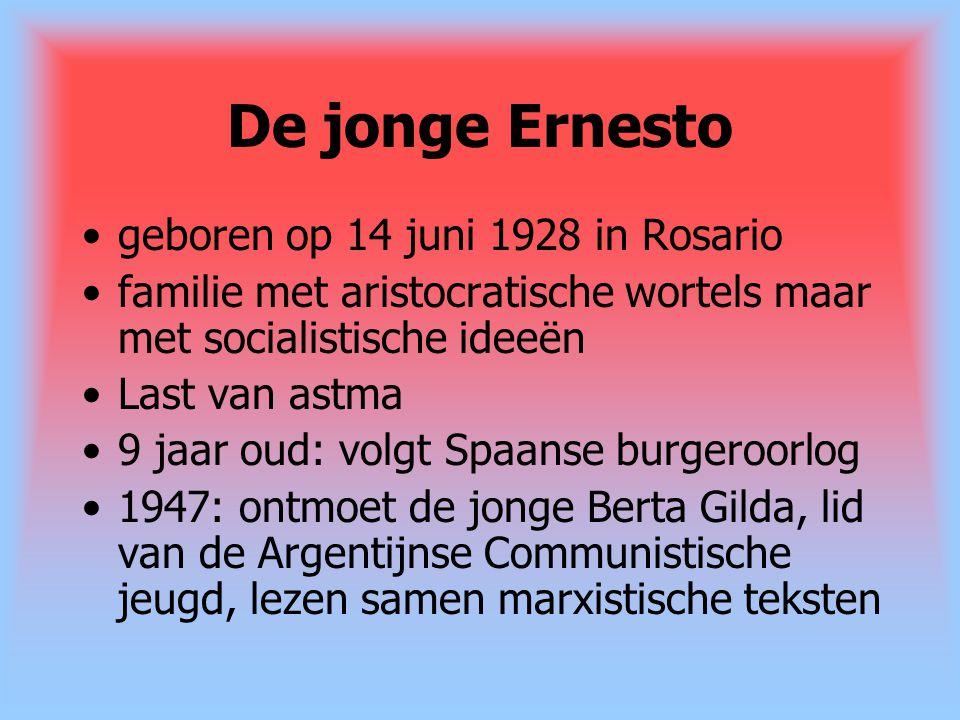 De jonge Ernesto geboren op 14 juni 1928 in Rosario familie met aristocratische wortels maar met socialistische ideeën Last van astma 9 jaar oud: volg