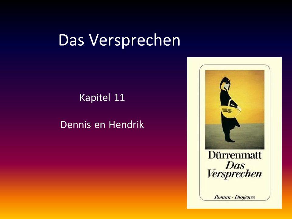 Das Versprechen Kapitel 11 Dennis en Hendrik