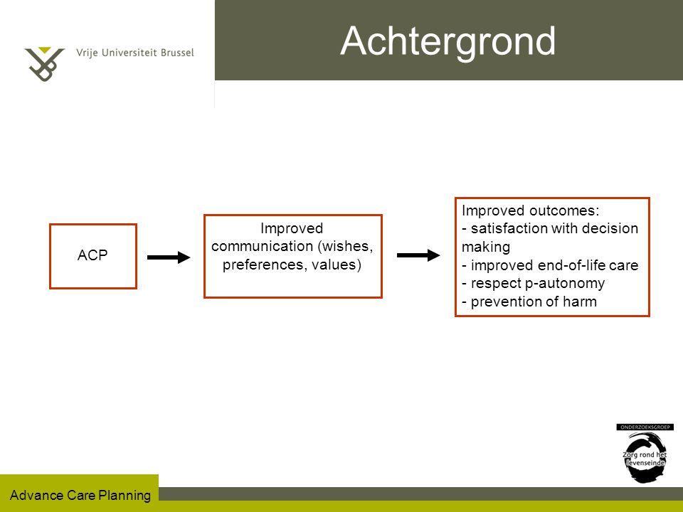 Advance Care Planning Toepassing van ACP bij de huisarts? De SENTI-MELC studie