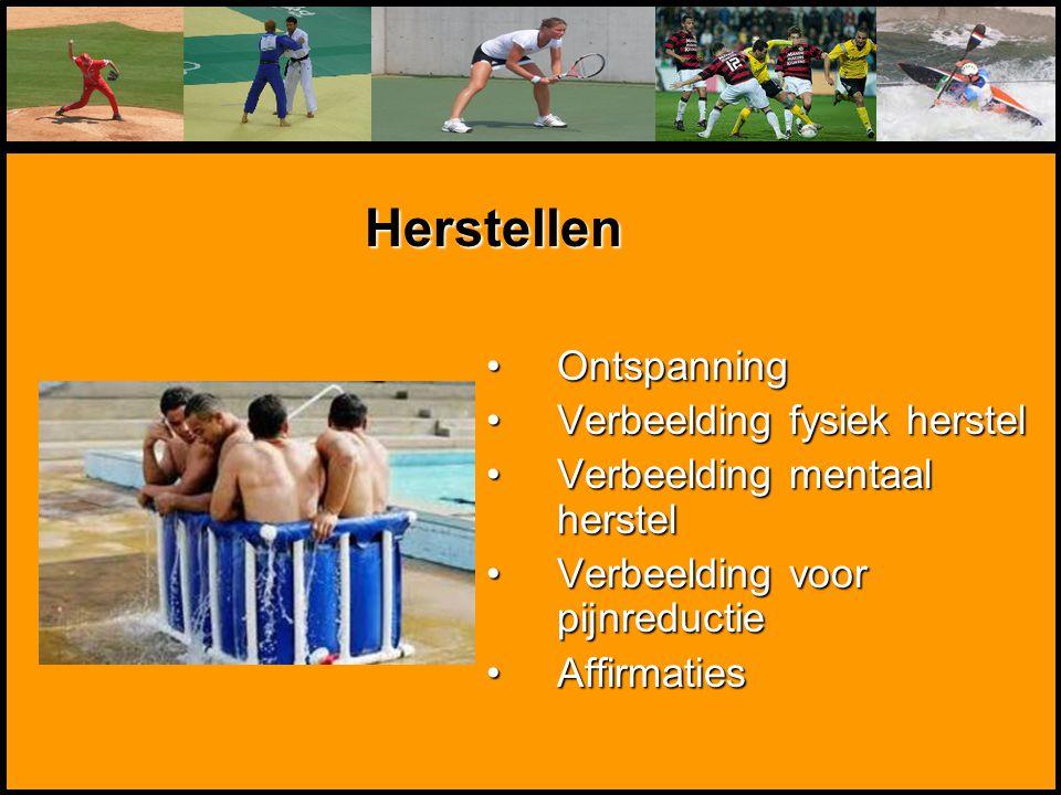 Mentale Sportbegeleiding OntspanningOntspanning Verbeelding fysiek herstelVerbeelding fysiek herstel Verbeelding mentaal herstelVerbeelding mentaal he