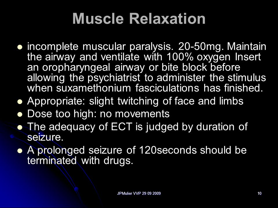 JPMulier VVP 29 09 200910 Muscle Relaxation incomplete muscular paralysis.