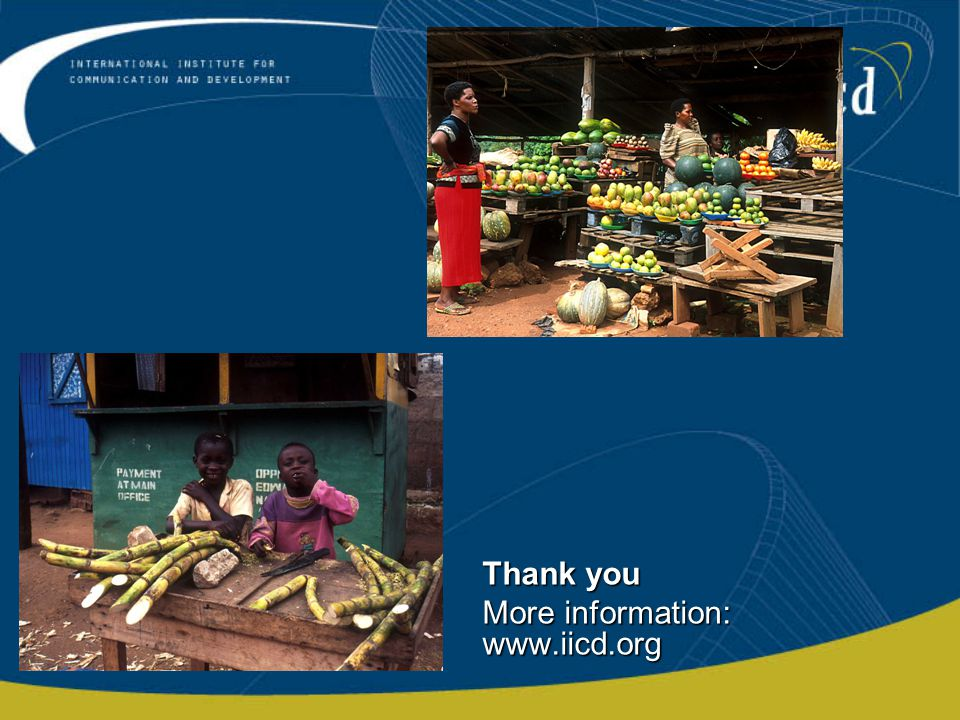 Thank you More information: www.iicd.org