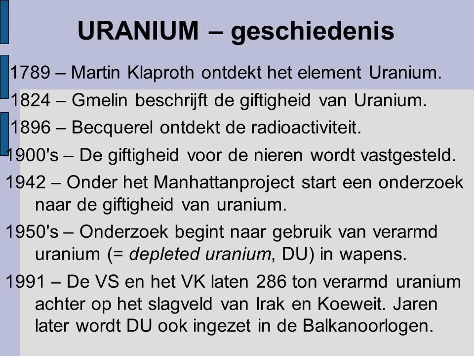 UO 2 UO 3 Longen Longen heel geleidelijk lost op en treedt opslag in transport naar de bloedcirculatie beenderen tracheobronchiale binnen als uranyl lymfeknooppunten ionen uranyl ionen uitscheiding bereiken elk via de nieren orgaan en weefsel