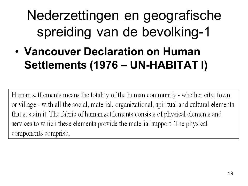 18 Nederzettingen en geografische spreiding van de bevolking-1 Vancouver Declaration on Human Settlements (1976 – UN-HABITAT I)