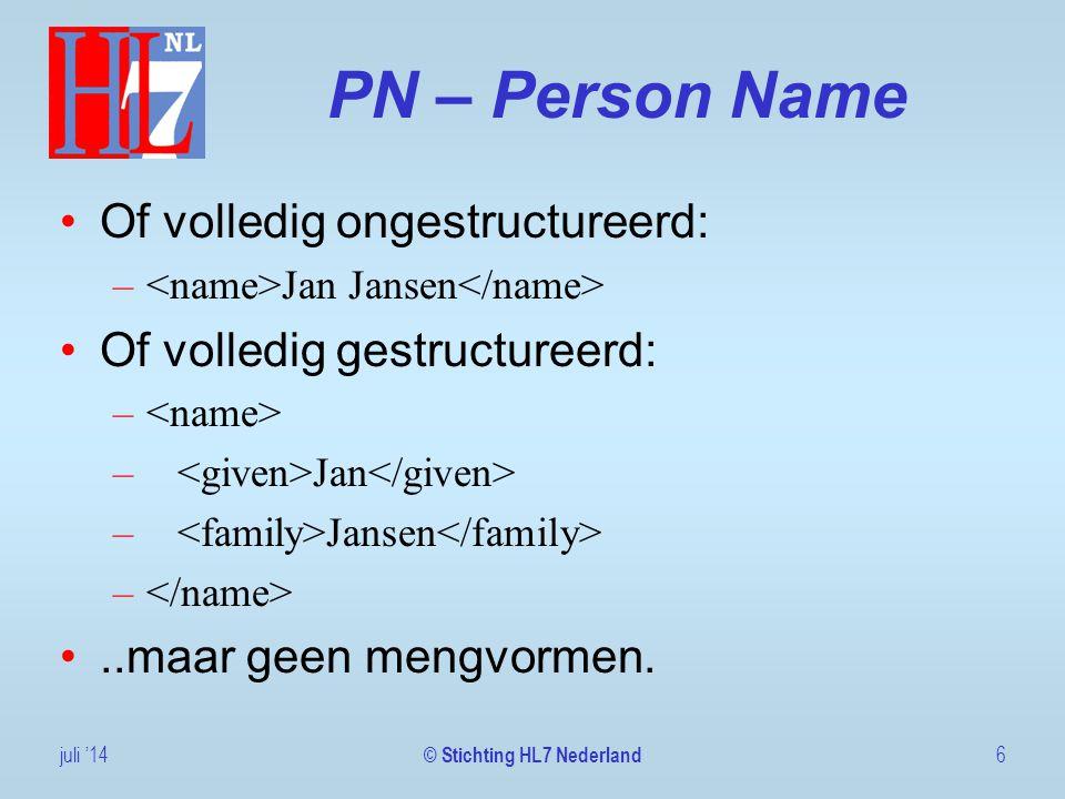 Name use Use is of –Leeg, dan is het naamstype onbekend, verwerken als zijnde L –A: Pseudoniem –L: Reguliere naam, tevens default –OR: Registernaam, GBA/ARNI juli '147 © Stichting HL7 Nederland