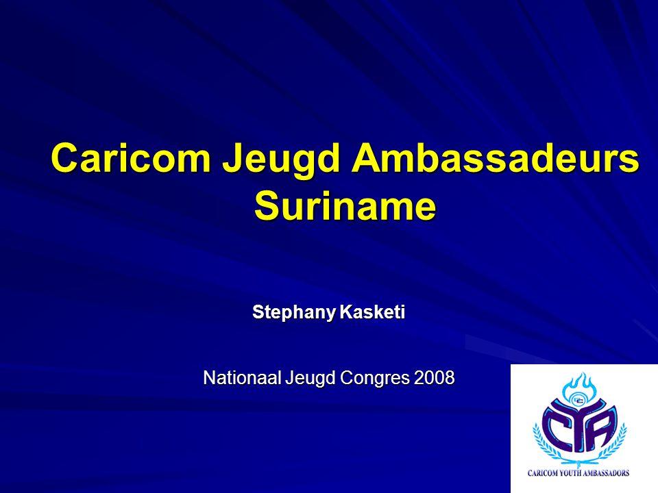 Caricom Jeugd Ambassadeurs Suriname Stephany Kasketi Nationaal Jeugd Congres 2008