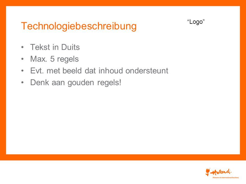 Technologiebeschreibung Tekst in Duits Max. 5 regels Evt.