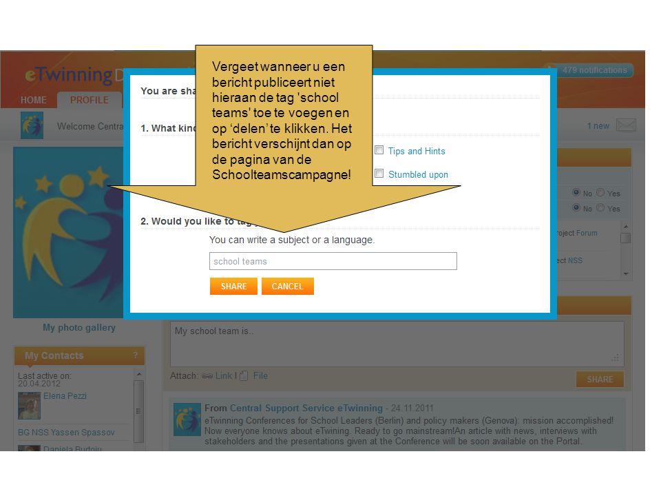 Vergeet wanneer u een bericht publiceert niet hieraan de tag 'school teams' toe te voegen en op 'delen' te klikken. Het bericht verschijnt dan op de p