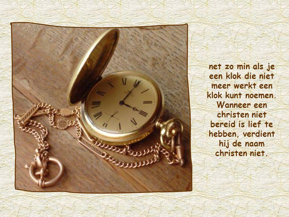 net zo min als je een klok die niet meer werkt een klok kunt noemen.