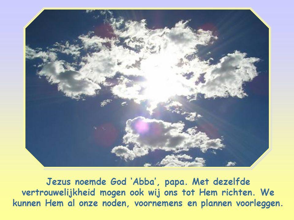 Meer dan wie ook weet Jezus wie die God is die we moeten liefhebben.