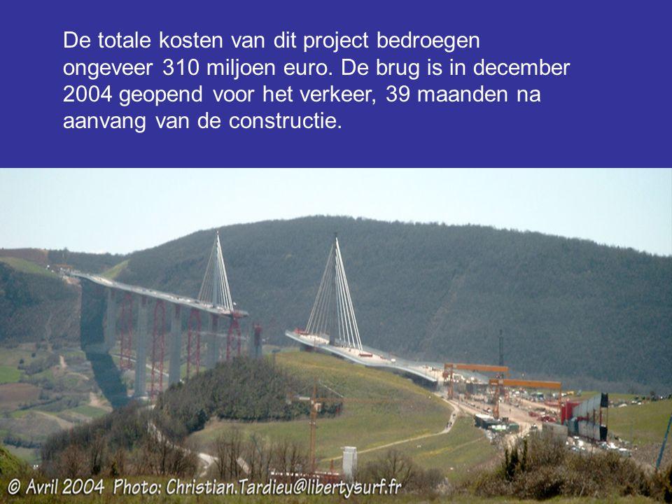 De totale kosten van dit project bedroegen ongeveer 310 miljoen euro. De brug is in december 2004 geopend voor het verkeer, 39 maanden na aanvang van