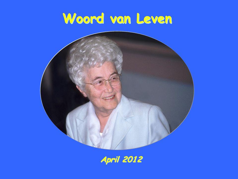 Woord van Leven Woord van Leven April 2012 April 2012