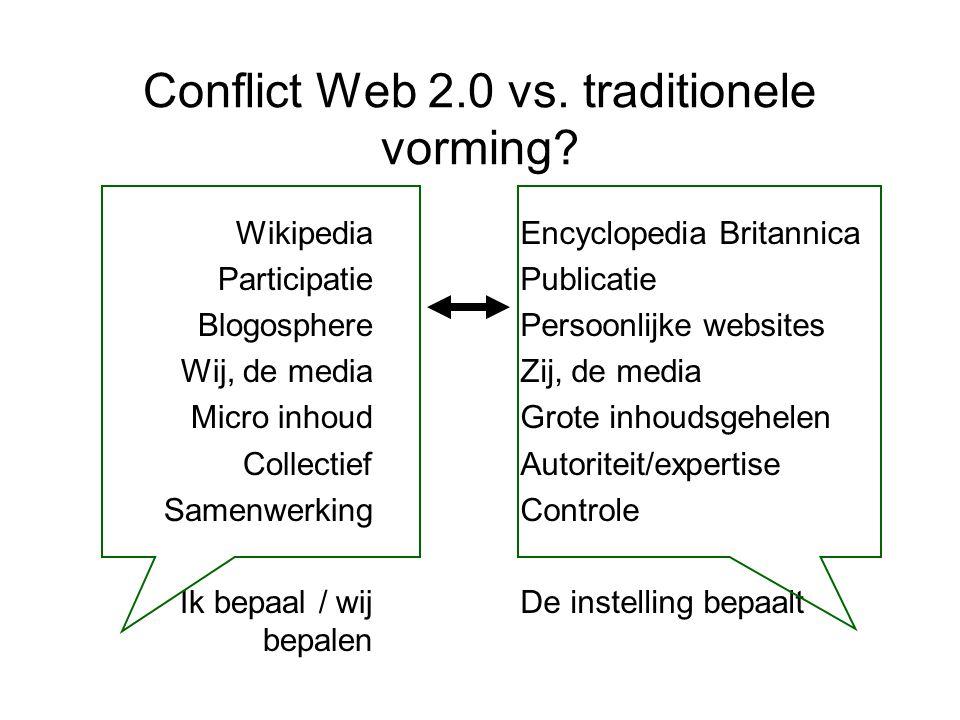 Conflict Web 2.0 vs.traditionele vorming.