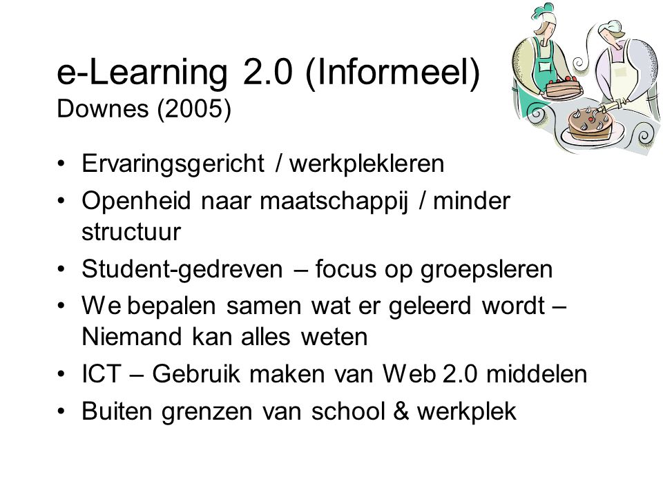 9 Learning One-on-one Classroom Informal Jay Cross (2007)