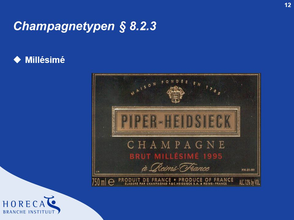 12 Champagnetypen § 8.2.3 uMillésimé