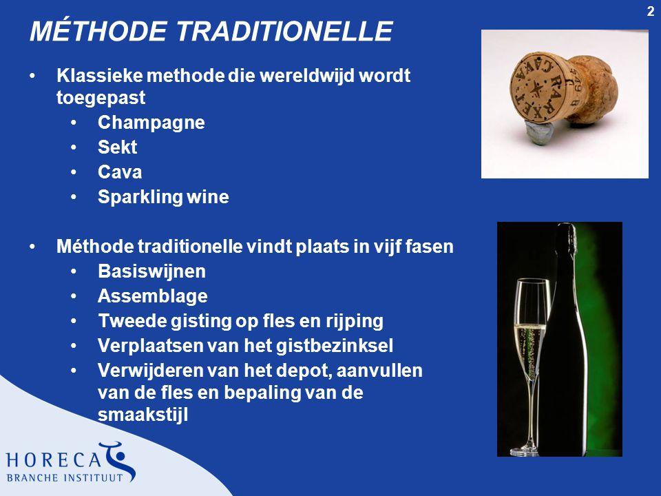 2 MÉTHODE TRADITIONELLE Klassieke methode die wereldwijd wordt toegepast Champagne Sekt Cava Sparkling wine Méthode traditionelle vindt plaats in vijf