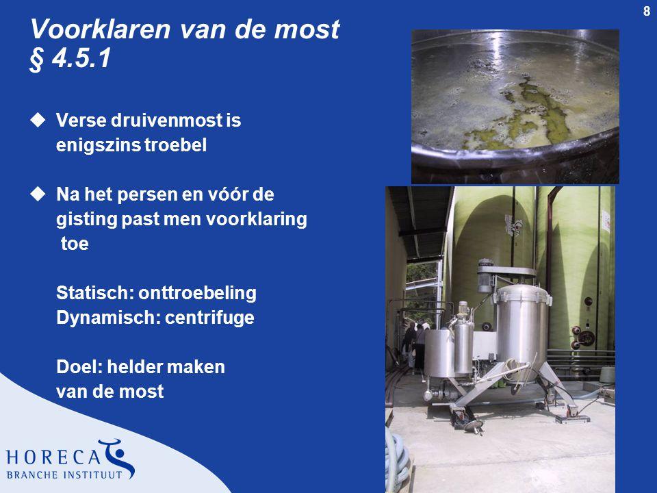 9 Controle van de most § 4.2.3 uAnalyse van de most l Bepaling van het mostgewicht De wijnmaker kan hierop het vinificatieproces afstemmen
