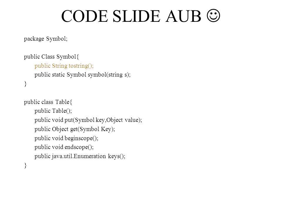 beginscope() –Onthoudt de huidige omgeving van de tabel.