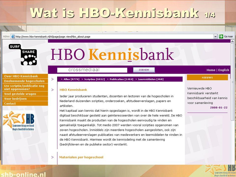 Wat is HBO-Kennisbank 1/4 crossmediaal