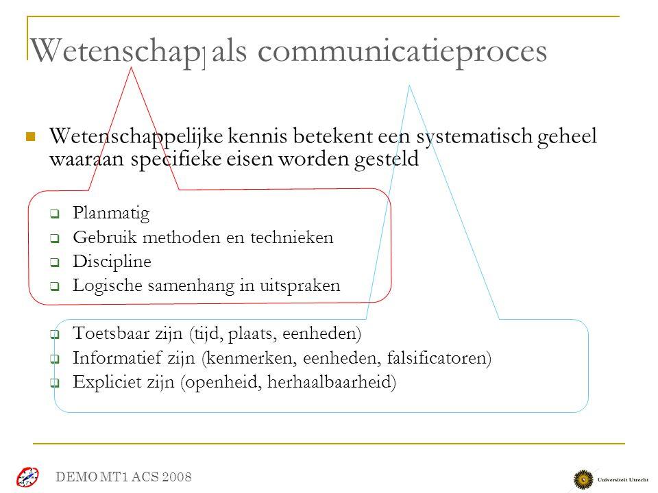 Wetenschappelijke kennis Wetenschappelijke kennis betekent een systematisch geheel waaraan specifieke eisen worden gesteld  Planmatig  Gebruik metho