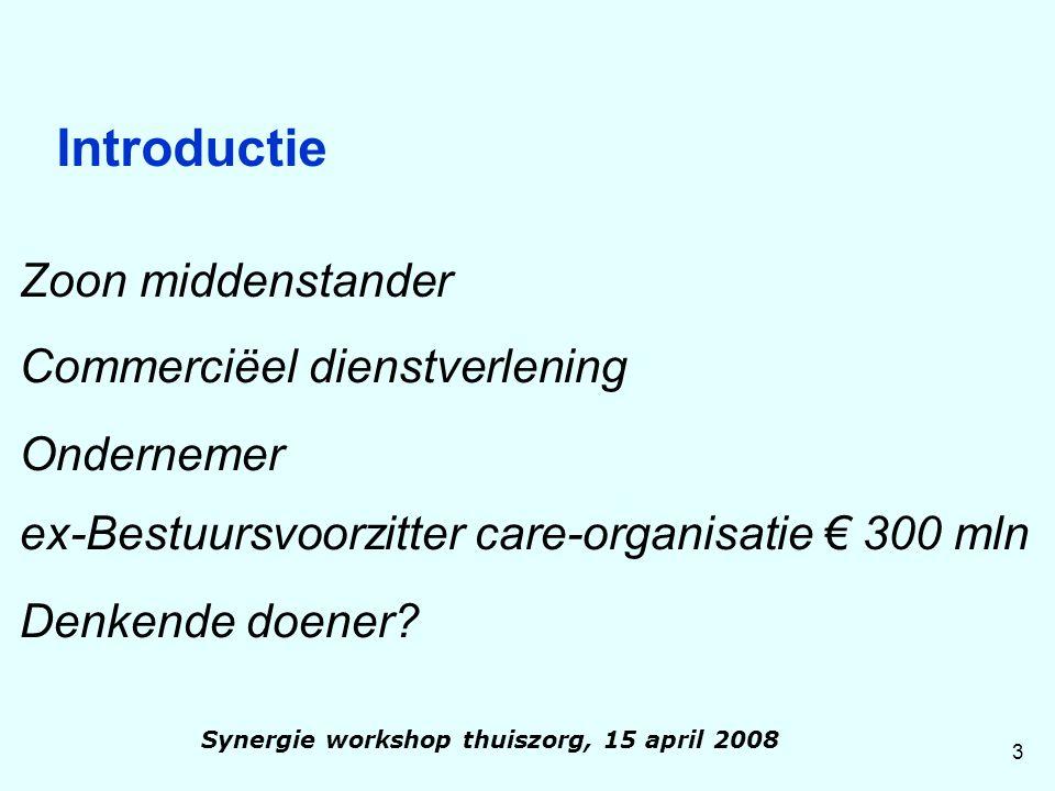 44 Synergie workshop thuiszorg, 15 april 2008 De Sensire case: 'Onze Wijk, onze Zorg' Sociotechnisch perspectief (m.n.