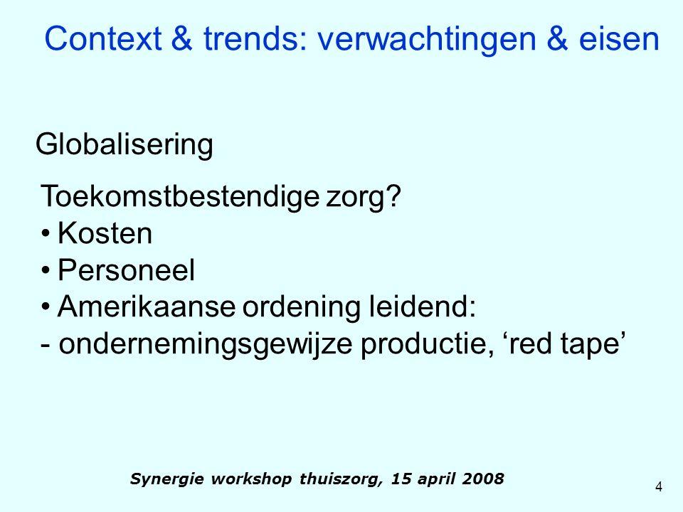 15 Synergie workshop thuiszorg, 15 april 2008 De Sensire case: 'Onze Wijk, onze Zorg' Wie is & wat wil Sensire Maatschappelijke (zorg) onderneming Resultaat van fusies, overnames en groei Omzet 2005: ± € 300 mln # medewerkers 2005: ± 14.500