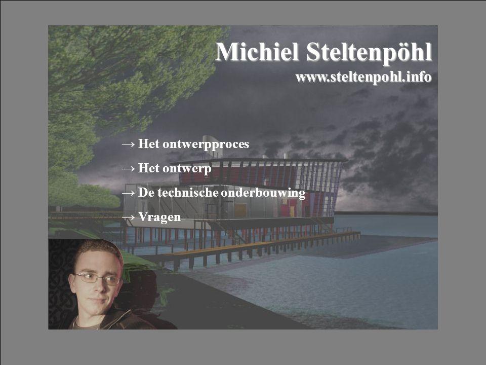 Michiel Steltenpöhl www.steltenpohl.info → Het ontwerpproces → Het ontwerp → De technische onderbouwing → Vragen