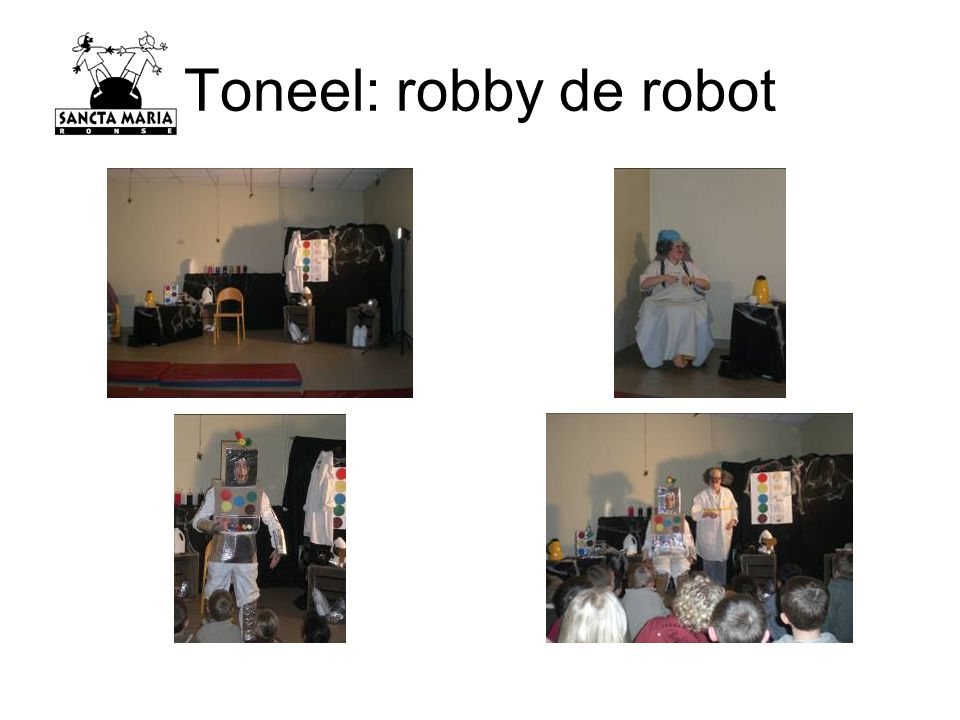 Toneel: robby de robot