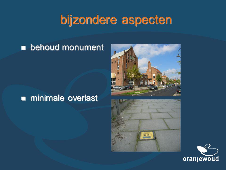 bijzondere aspecten behoud monument behoud monument minimale overlast minimale overlast