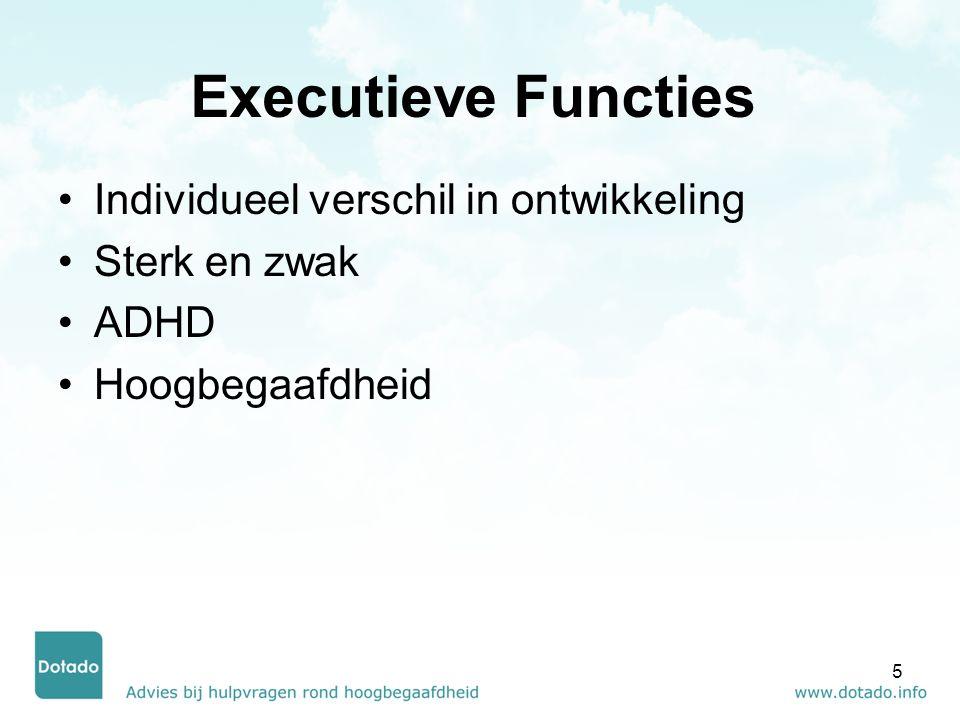 Hoogbegaafd/ executieve functies Gebrek aan automatiseren - contextwisseling Lage eisen op school Verkeerde verwachtingen Perfectionisme en faalangst 6