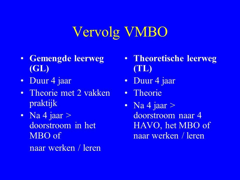Het VMBO Basisberoepsgerichte leerweg (BBL) Duurt 4 jaar Praktijk en theorie Na 4 jaar > doorstromen in het MBO of naar werken / leren Kaderberoepsger