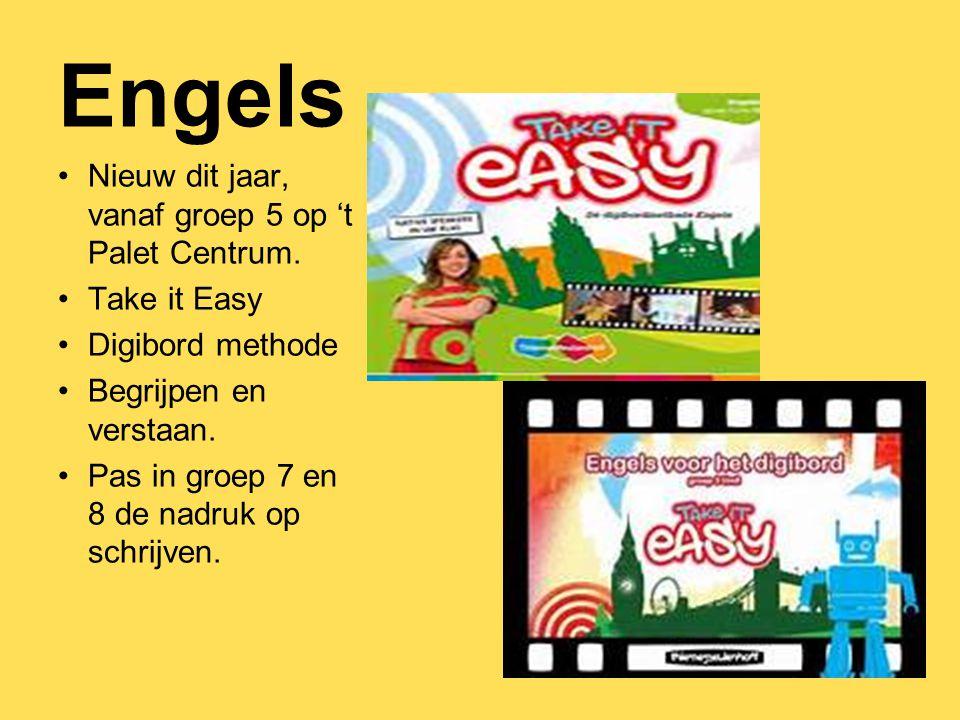 Engels Nieuw dit jaar, vanaf groep 5 op 't Palet Centrum. Take it Easy Digibord methode Begrijpen en verstaan. Pas in groep 7 en 8 de nadruk op schrij