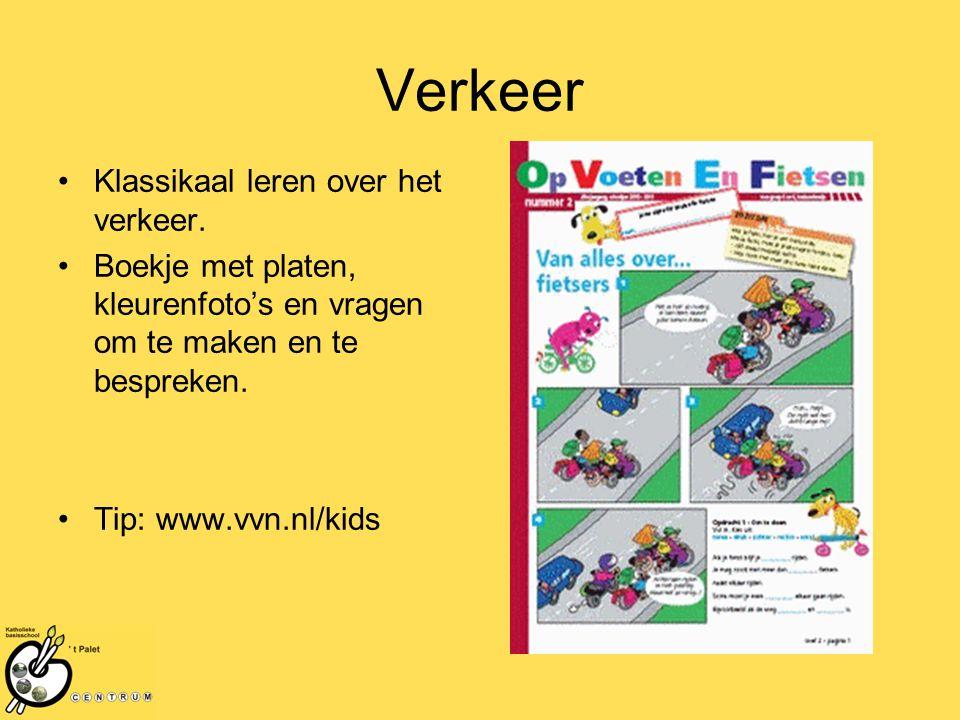Verkeer Klassikaal leren over het verkeer. Boekje met platen, kleurenfoto's en vragen om te maken en te bespreken. Tip: www.vvn.nl/kids