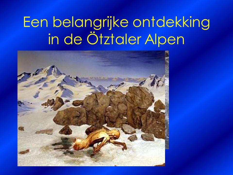 Een belangrijke ontdekking in de Ötztaler Alpen