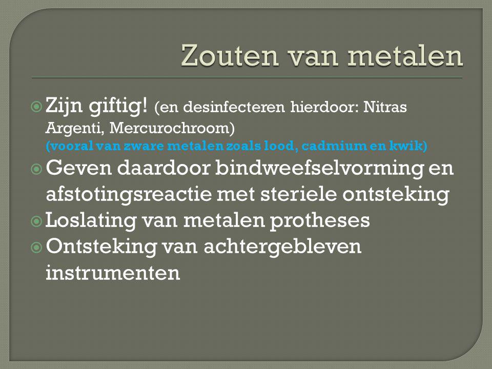  Zijn giftig! (en desinfecteren hierdoor: Nitras Argenti, Mercurochroom) (vooral van zware metalen zoals lood, cadmium en kwik)  Geven daardoor bind
