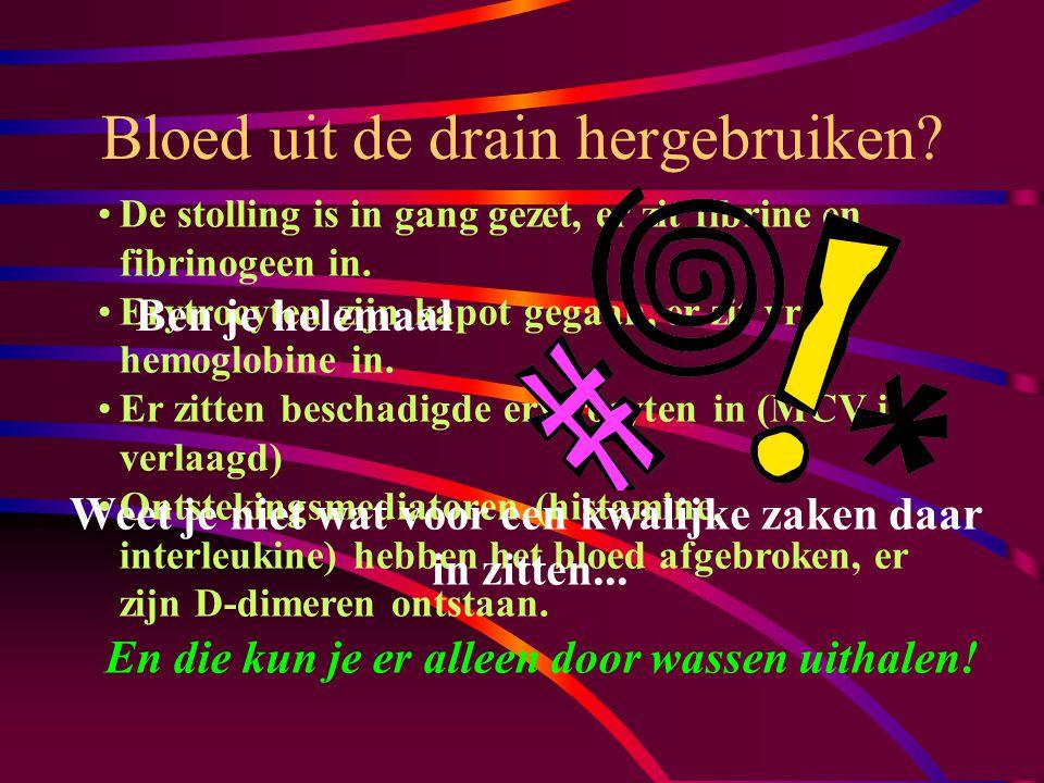 Bloedverlies Peroperatief in ml: THP:600 Revisie THP:1500 TKP:20 Revisie TKP:1200 Postoperatief via de drain in ml: 800 (hoogvacuüm) 1000 (hoogvacuüm) 1200 (hoogvacuüm) 1000 (hoogvacuüm) Da's toch wel jammer als dat maar zo wordt weggekiept!