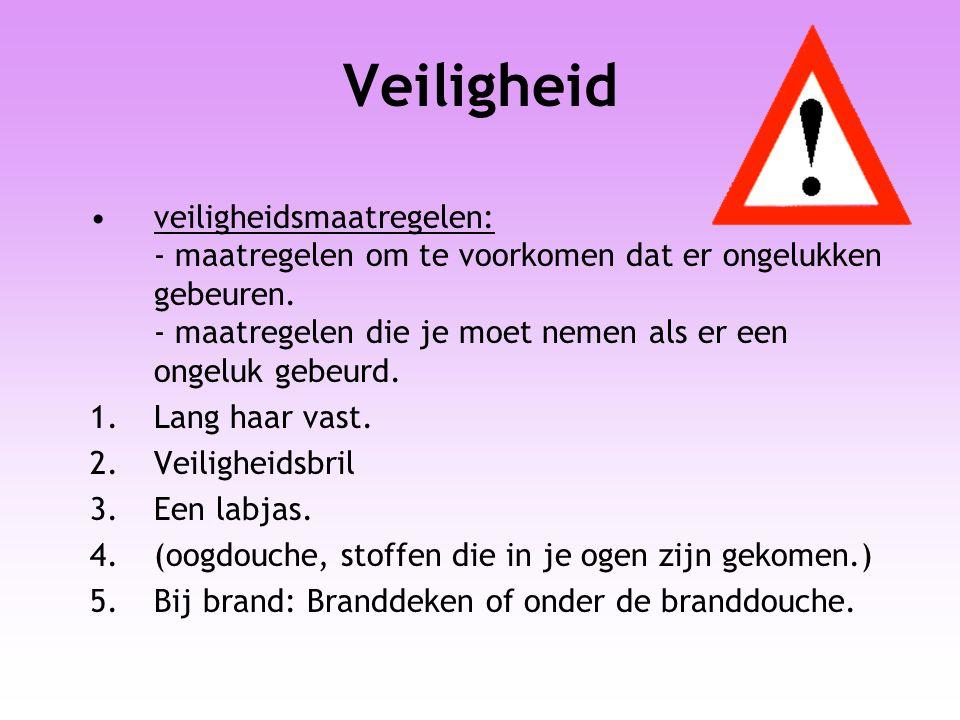 Veiligheid veiligheidsmaatregelen: - maatregelen om te voorkomen dat er ongelukken gebeuren. - maatregelen die je moet nemen als er een ongeluk gebeur
