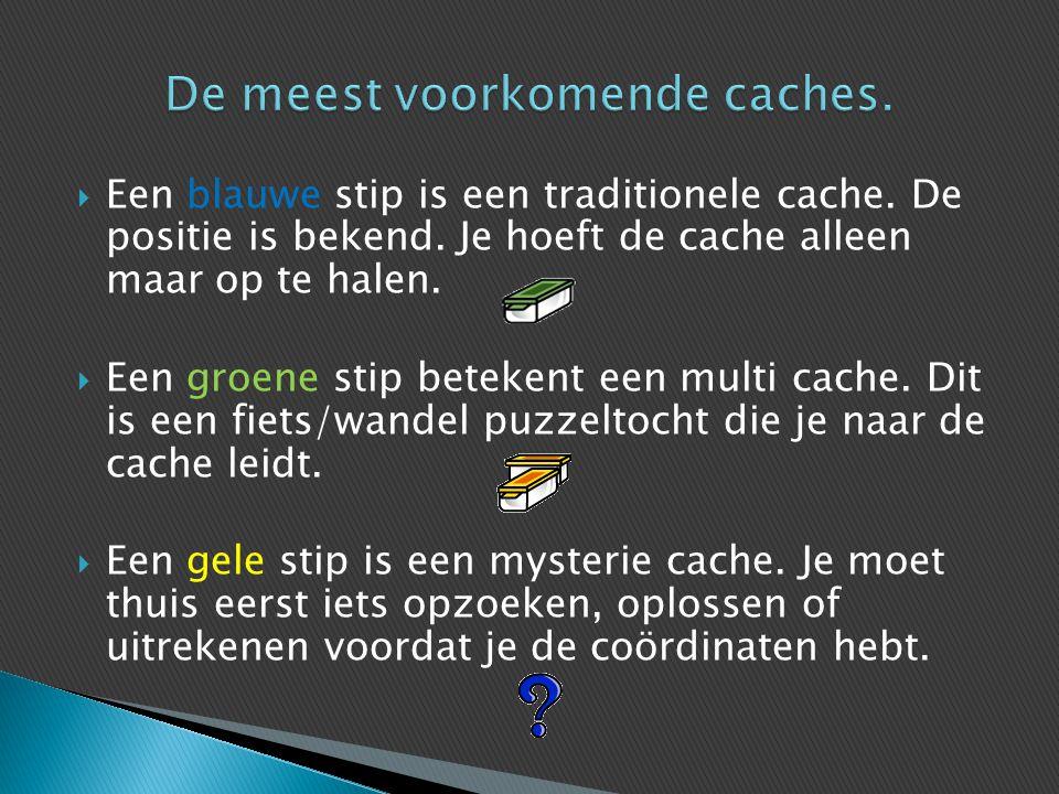  Een blauwe stip is een traditionele cache. De positie is bekend. Je hoeft de cache alleen maar op te halen.  Een groene stip betekent een multi cac